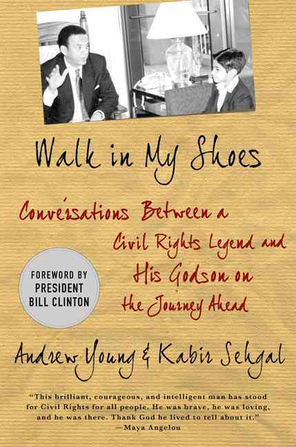 Walk in My Shoes By Young, Andrew J./ Sehgal, Kabir/ Clinton, Bill (FRW)